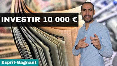 Quoi faire avec 10000 euros