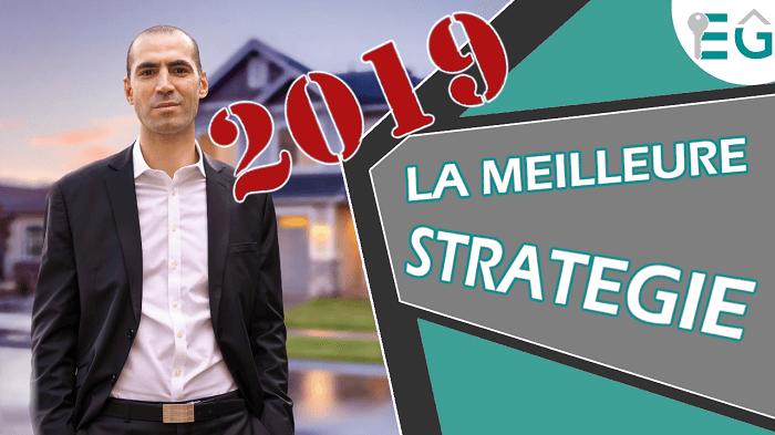 Investissement immobilier: Quel stratégie en 2019?
