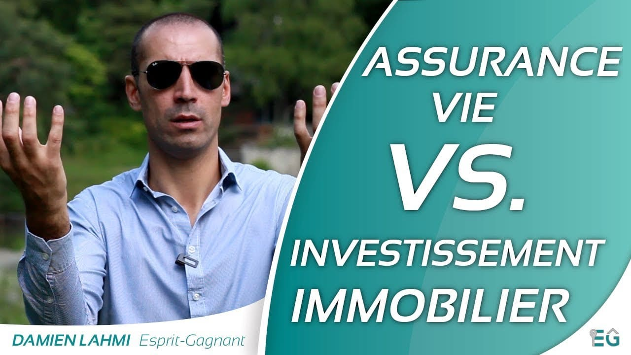 Placement financier: Assurance vie VS investissement immobilier !