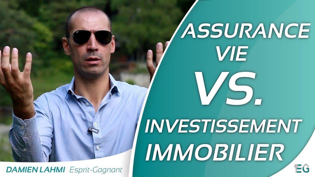 Placement financier: Assurance vie VS investissement immobilier !